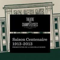 Theatre des Champs Elysees, Paris. 100 Years Jubilee Season.