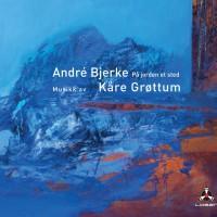 På jorden et sted. CD med tekster av André Bjerke, Musikk av Kåre Grøttum. Losen records. - Årets CD Julegave.