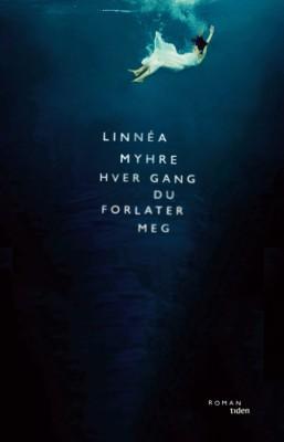 """Linnea Myhres """"Hver gang du forlater meg"""" er blitt valgt til Årets bok 2016 av Ark bokhandels lesere. . Tiden Forlag."""