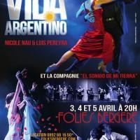 VIDA ARGENTINO. in Follies Bergere 3.4.5. April 2017.